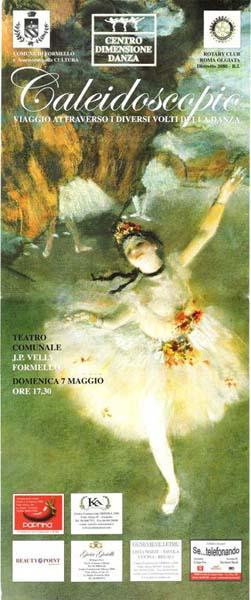 """2006 - CALEIDOSCOPIO """"Viaggio attraverso i diversi volti della danza"""". Spettacolo di Beneficenza ROTARY INTERNATIONAL Club Roma Olgiata Distretto 2080RI"""