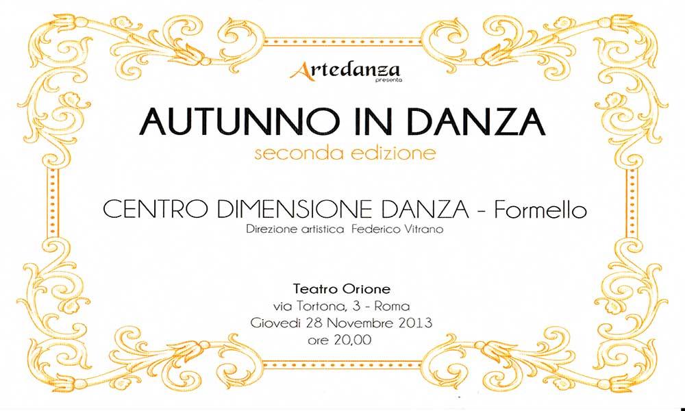 """2013 - AUTUNNO IN DANZA """"Teatro Orione Roma """". Il Centro Dimensione Danza viene scelto dall'Illupoli Dance School di Atene a rappresentare l'Italia nell'ambito di un gemellaggio con la Grecia"""