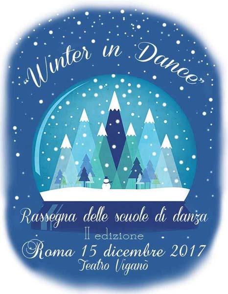 2017 - Partecipazione delle allieve alla Rassegna Nazionale WINTER IN DANCE presso il Teatro Viganò di Roma